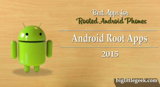 android root apps rooted phones