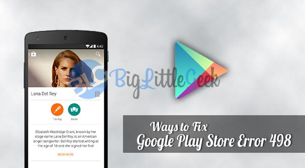 fix google play store error 498