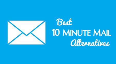 best 10 minute mail alternatives