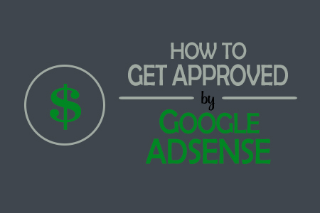 get approved by google adsense