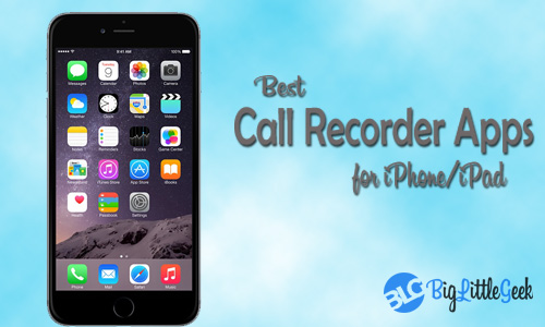 best call recorder apps for iphone ipad