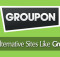 best sites like groupon alternatives